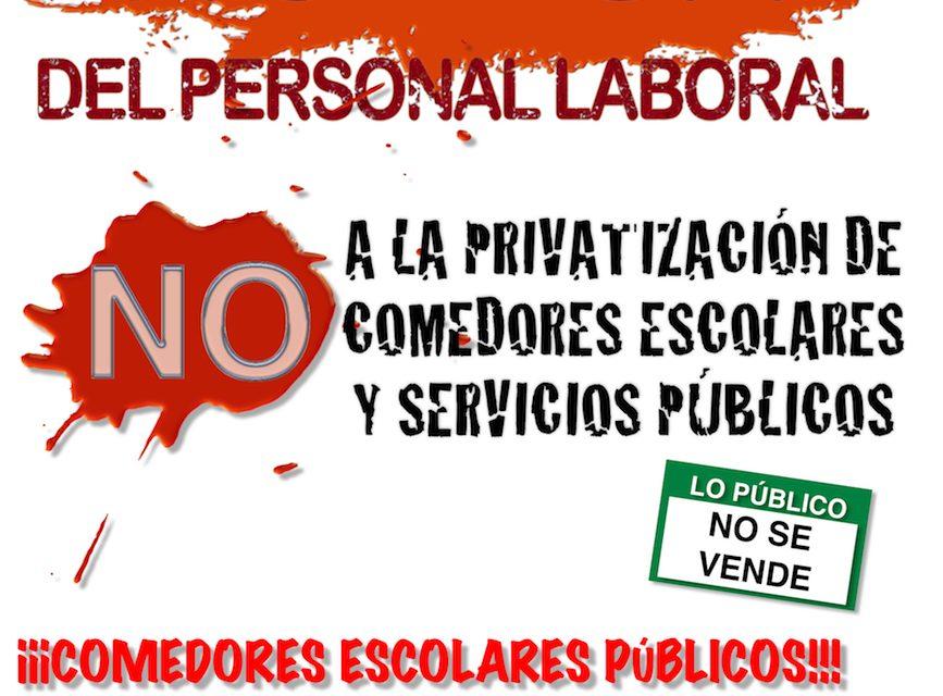 NO a la privatización de los comedores escolares y los servicios públicos.