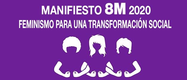 Manifiesto 8M: «FEMINISMO PARA UNA TRANSFORMACIÓN SOCIAL»