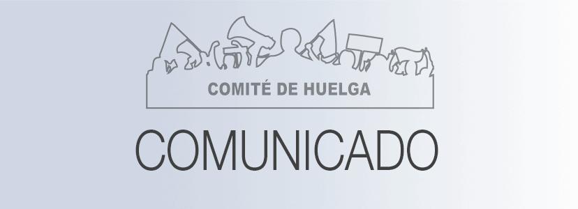 Comunicado del Comité de Huelga<br/>7 abril 2021